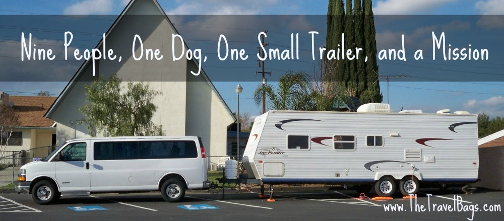 Nine People, One Dog, One Small Trailer, and a Mission (www.TheTravelBags.com)